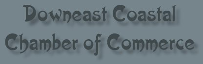 Downeast Coastal Chamber of Commerce